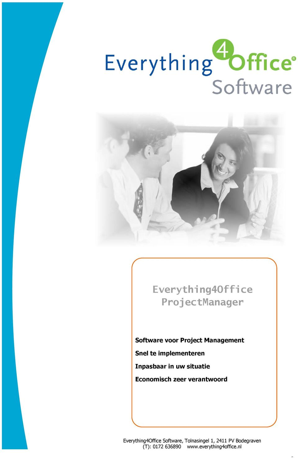 Everything4Office Software, Tolnasingel 1, 2411 PV Bodegraven (T):