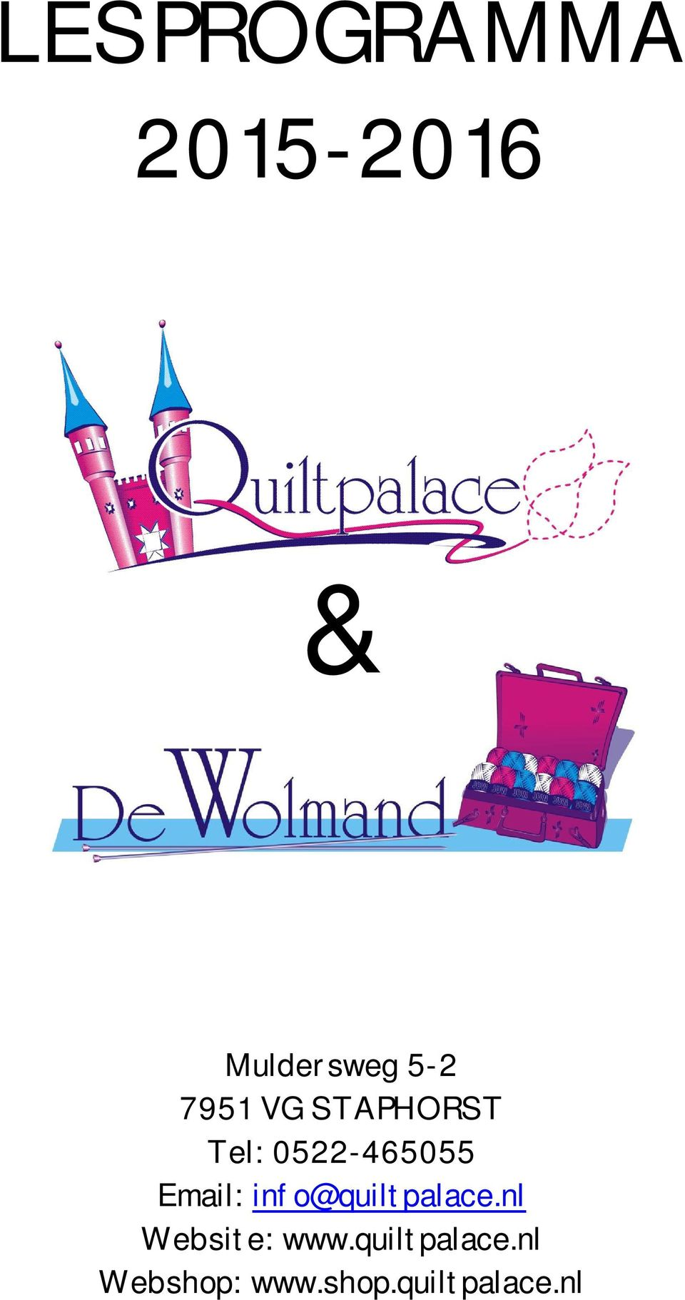 Email: info@quiltpalace.nl Website: www.