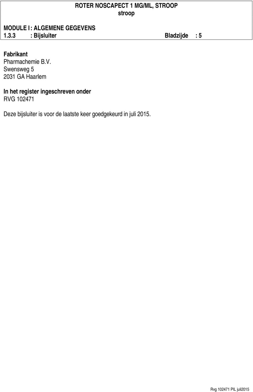 Swensweg 5 2031 GA Haarlem In het register