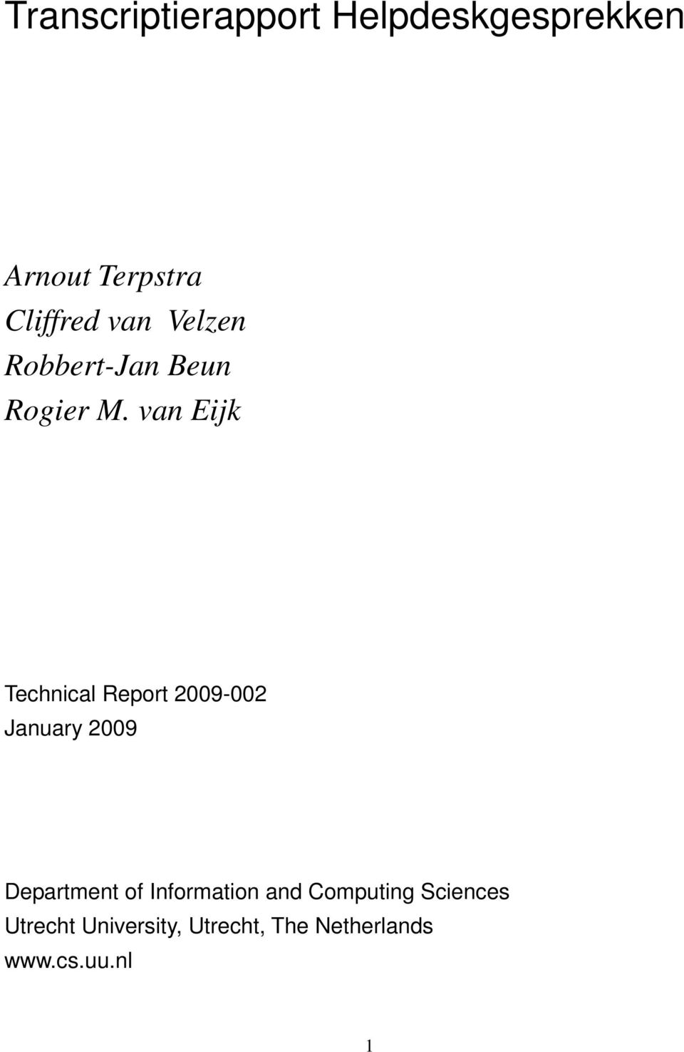 van Eijk Technical Report 2009-002 January 2009 Department of