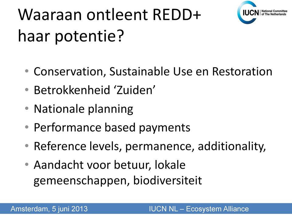 Zuiden Nationale planning Performance based payments Reference