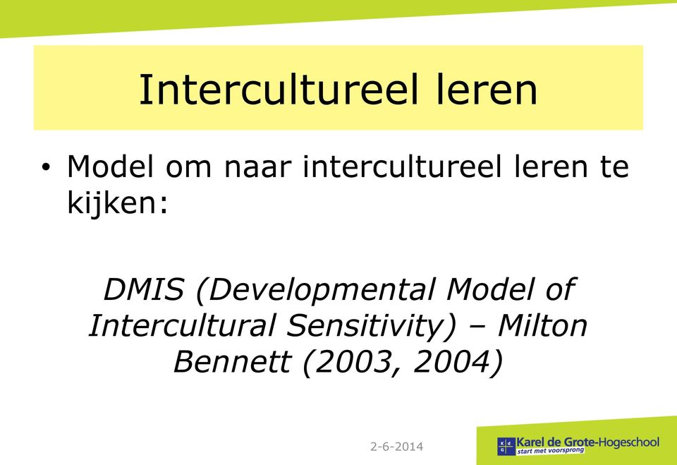 (Developmental Model of Intercultural