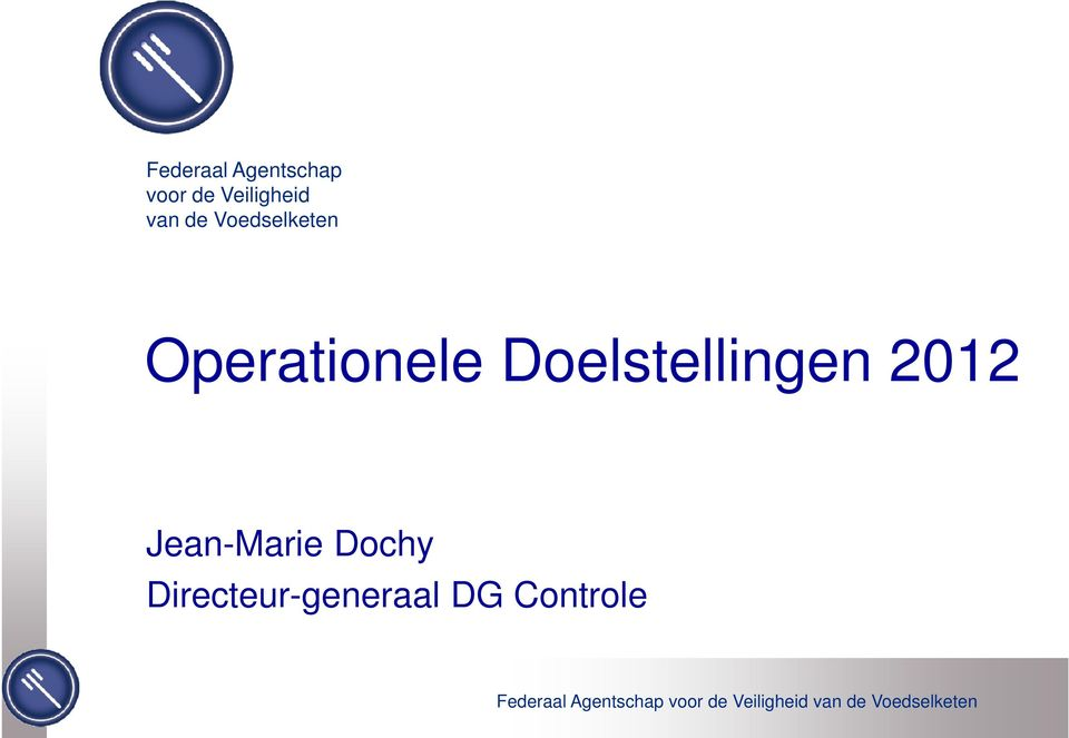 Operationele Doelstellingen 2012