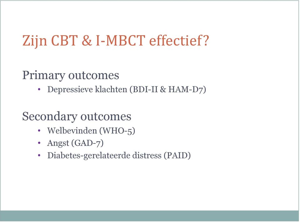 (BDI-II & HAM-D7) Secondary outcomes