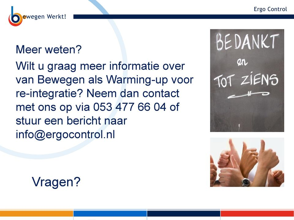 als Warming-up voor re-integratie?