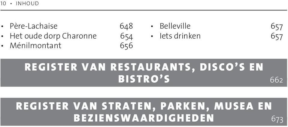 REGISTER VAN RESTAURANTS, DISCO S EN BISTRO S 662