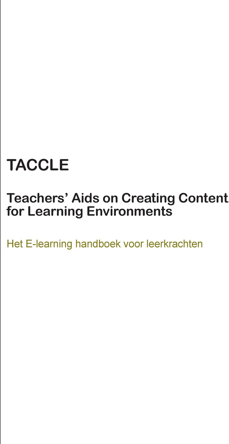 Learning Environments Het
