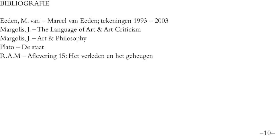 J. The Language of Art & Art Criticism Margolis, J.