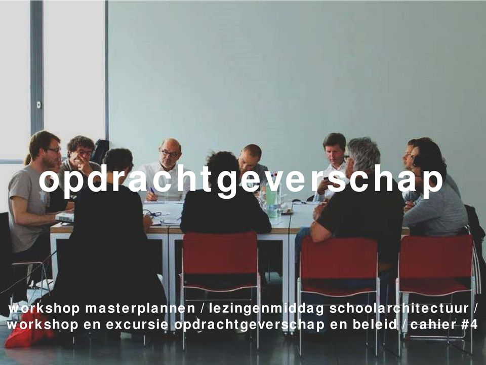 schoolarchitectuur / workshop en