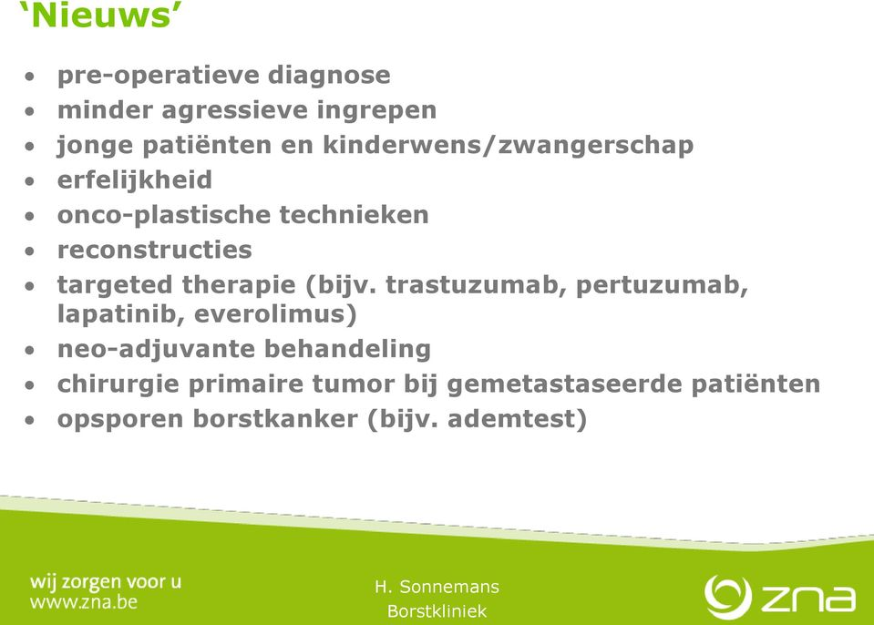 targeted therapie (bijv.
