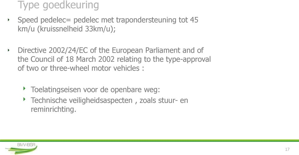 2002 relating to the type-approval of two or three-wheel motor vehicles :