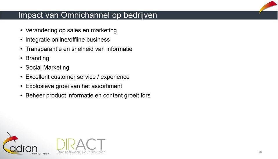 informatie Branding Social Marketing Excellent customer service /