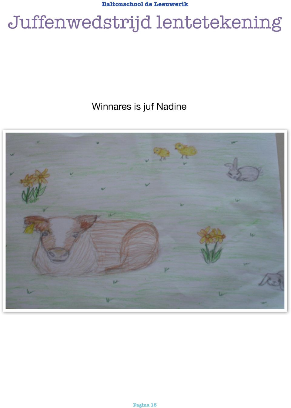 Winnares is juf