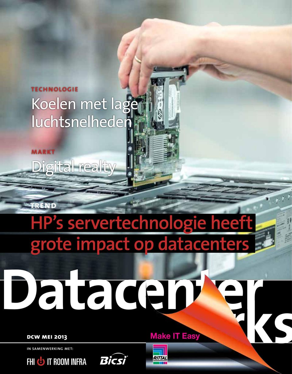 grote impact op datacenters dcw mei 2013 Make IT Easy