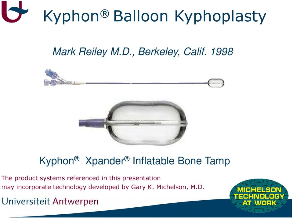 1998 Kyphon Xpander Inflatable Bone Tamp The product