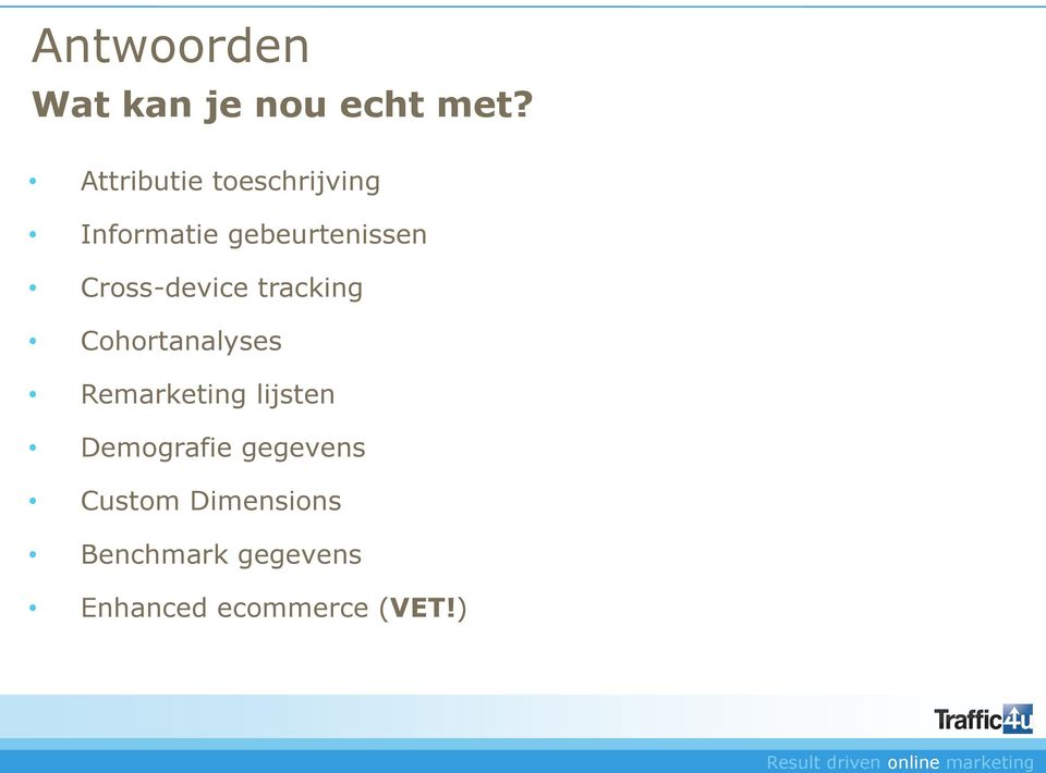 Cross-device tracking Cohortanalyses Remarketing lijsten