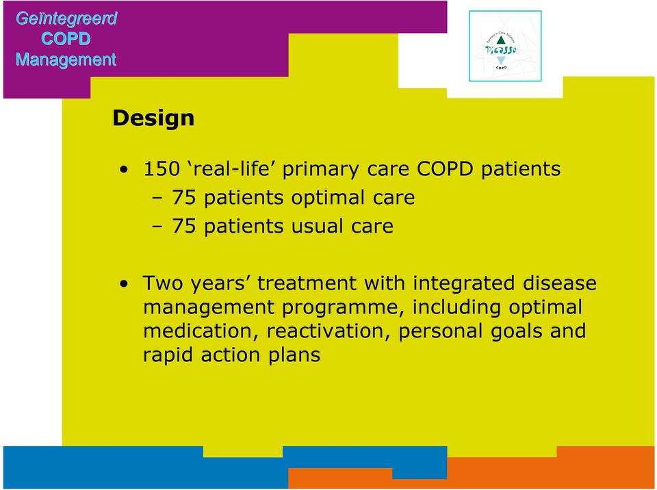 treatment with integrated disease management programme, including