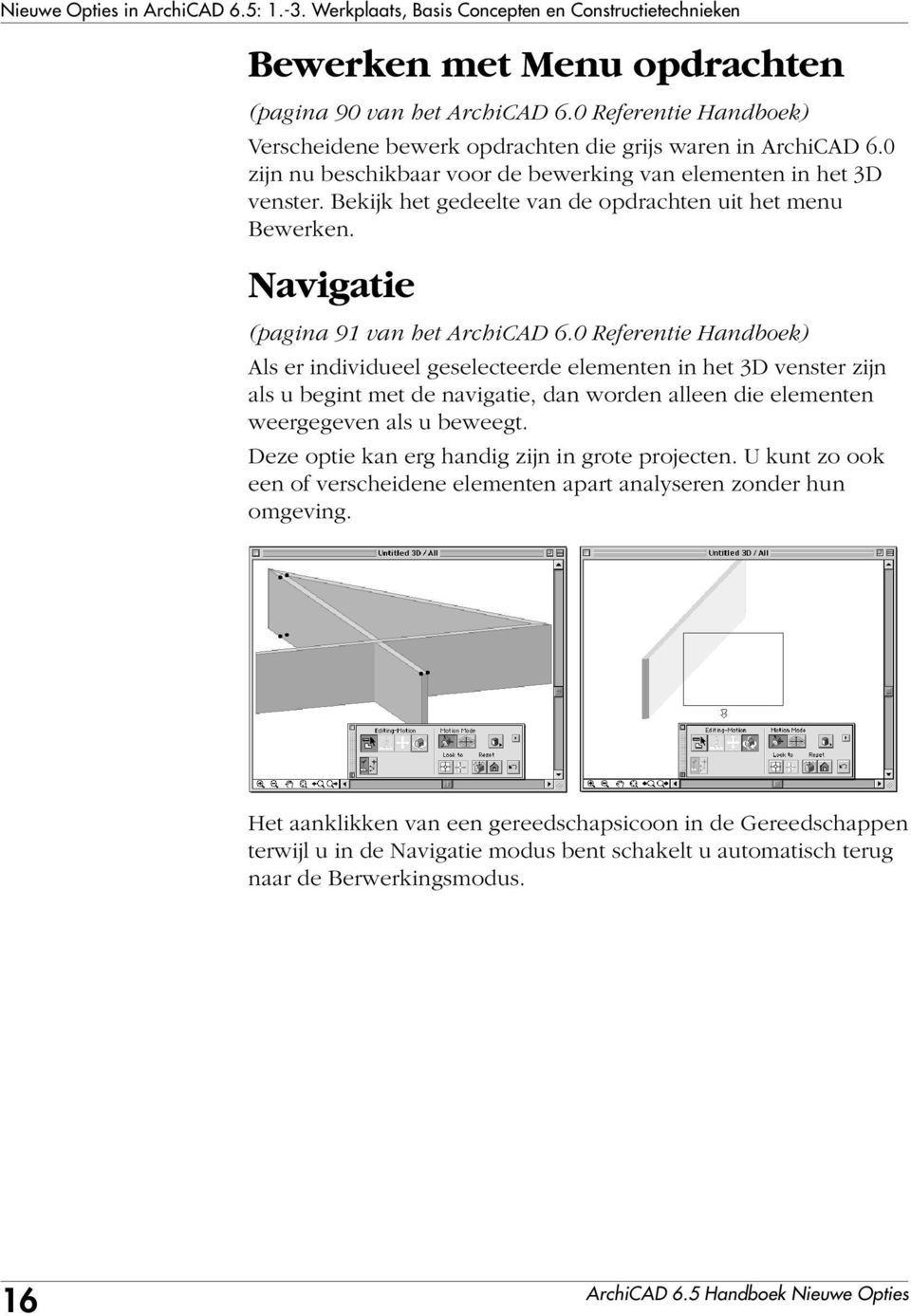 archicad 6 5 handboek nieuwe opties graphisoft pdf. Black Bedroom Furniture Sets. Home Design Ideas
