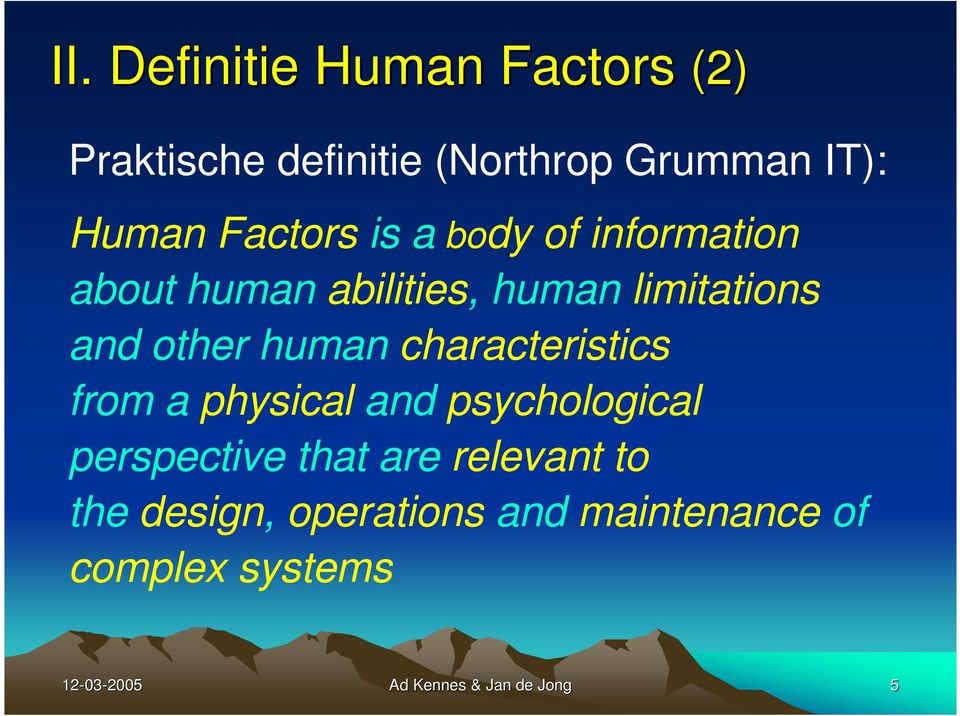 human characteristics from a physical and psychological perspective that are