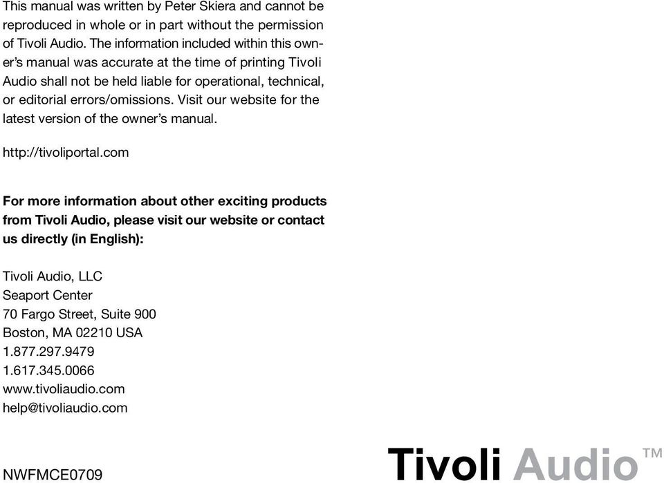 errors/omissions. Visit our website for the latest version of the owner s manual. http://tivoliportal.