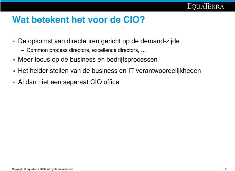 directors, excellence directors,» Meer focus op de business en