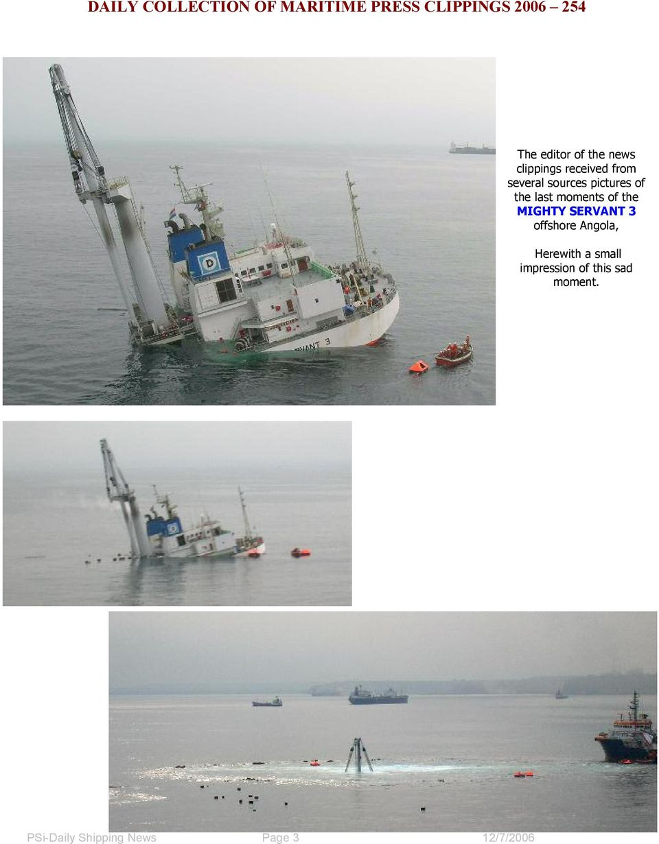 SERVANT 3 offshore Angola, Herewith a small impression