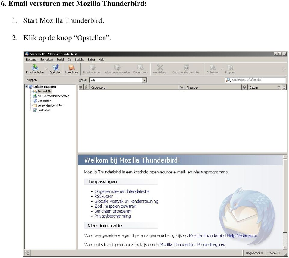 Start Mozilla Thunderbird.