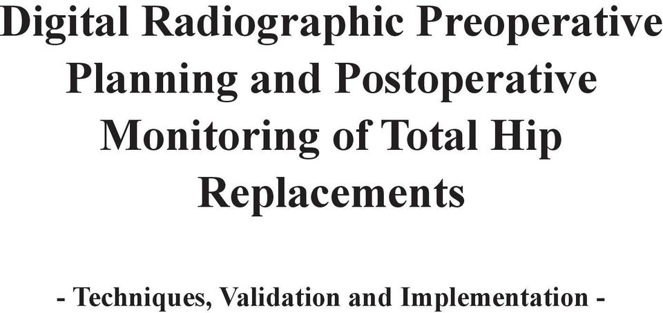 Monitoring of Total Hip