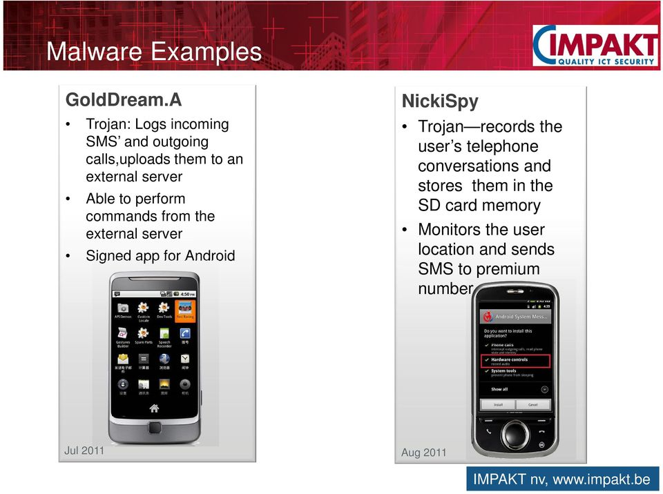 commands from the external server Signed app for Android NickiSpy Trojan records the user s telephone