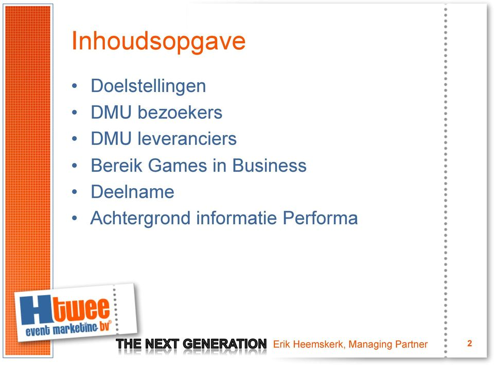 in Business Deelname Achtergrond