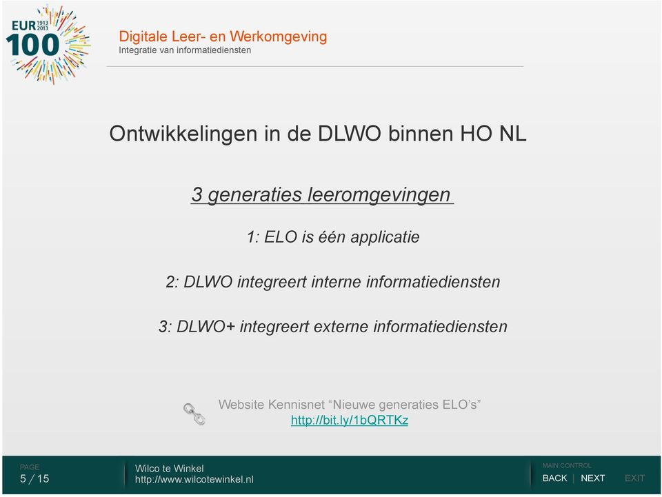 DLWO integreert interne informatiediensten 3: DLWO+ integreert externe