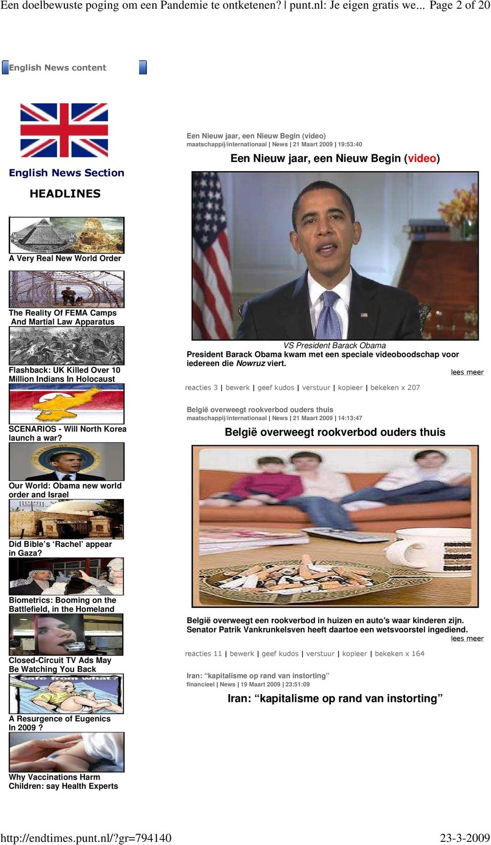 HEADLINES A Very Real New World Order The Reality Of FEMA Camps And Martial Law Apparatus Flashback: UK Killed Over 10 Million Indians In Holocaust VS President Barack Obama President Barack Obama