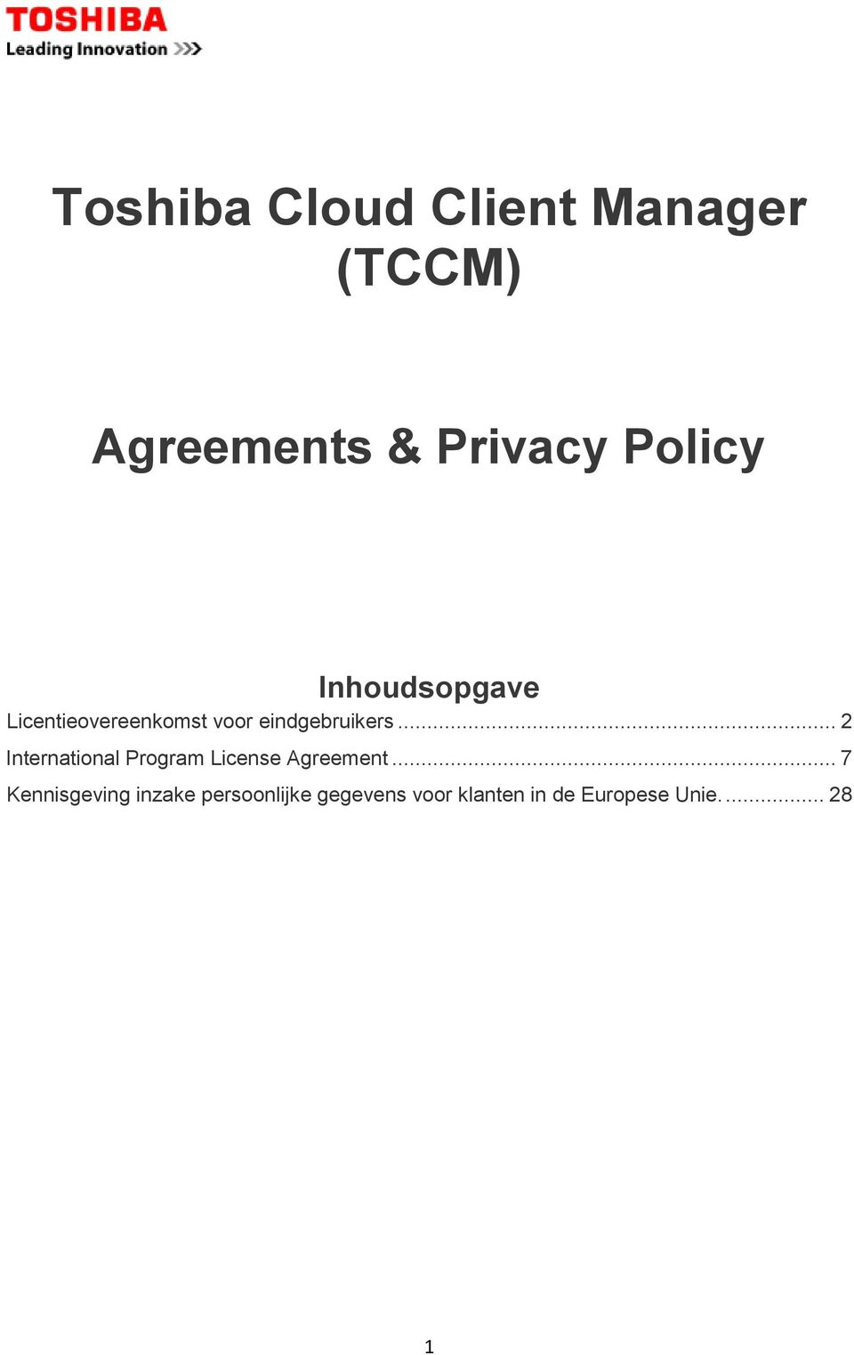 .. 2 International Program License Agreement.