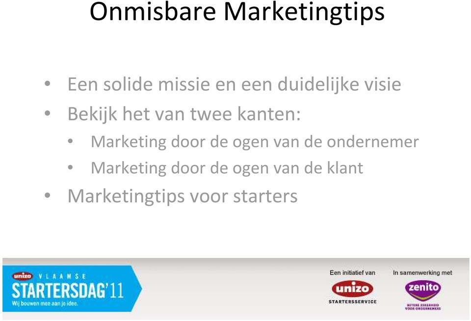 Marketing door de ogen van de ondernemer