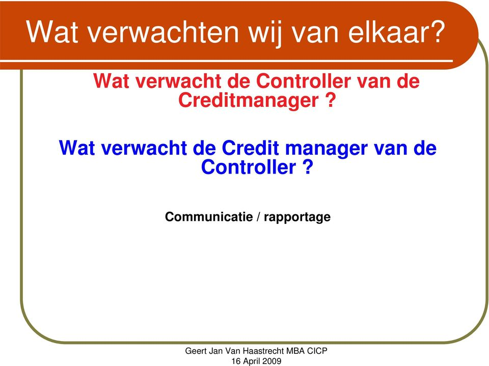 Creditmanager?