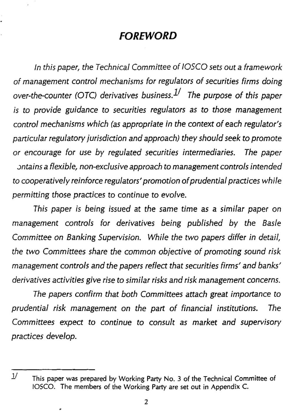 jurisdiction and approach) they should seek to promote or entourage for use by regulated securities intermediaries.