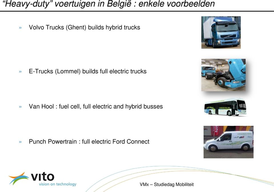 builds full electric trucks» Van Hool : fuel cell, full