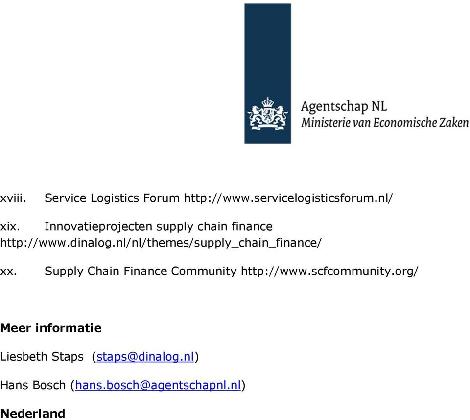 nl/nl/themes/supply_chain_finance/ xx. Supply Chain Finance Community http://www.