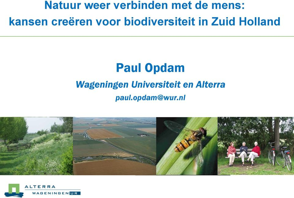 Zuid Holland Paul Opdam Wageningen
