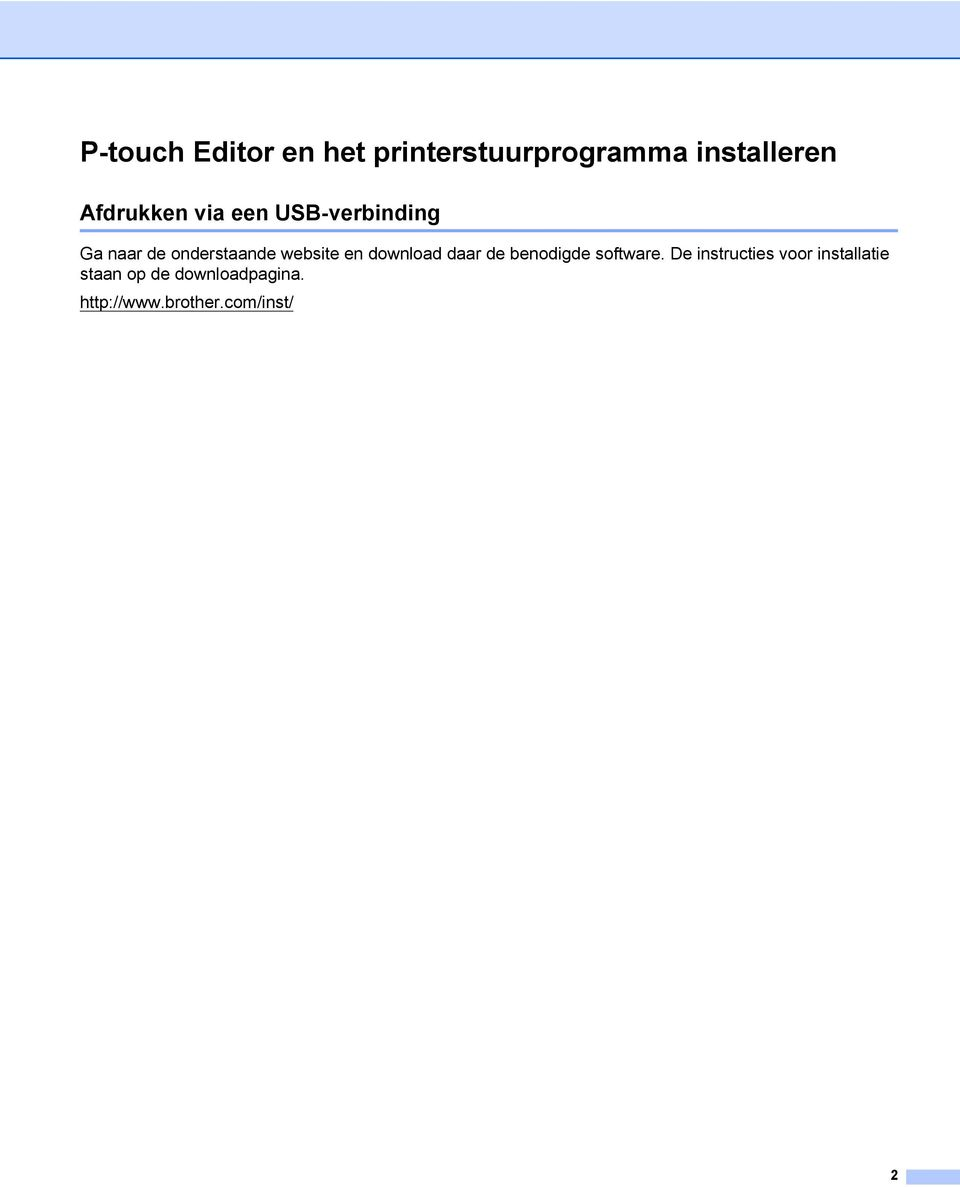 website en download daar de benodigde software.