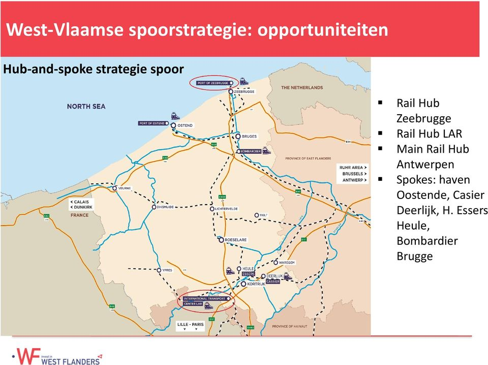 Rail Hub LAR Main Rail Hub Antwerpen Spokes: haven
