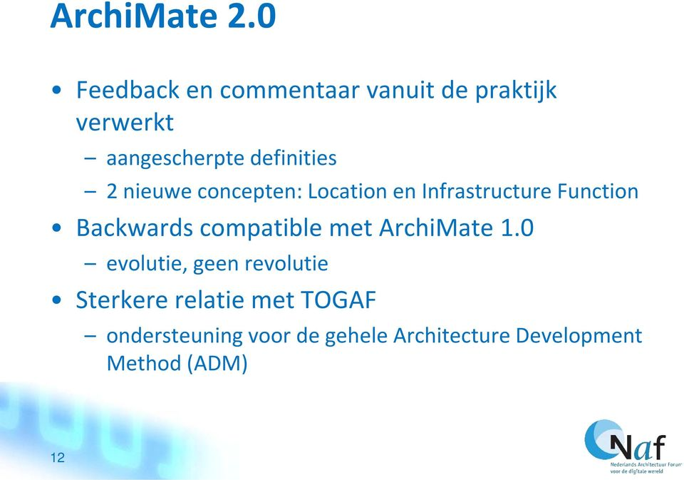 definities 2 nieuwe concepten: Location en Infrastructure Function Backwards