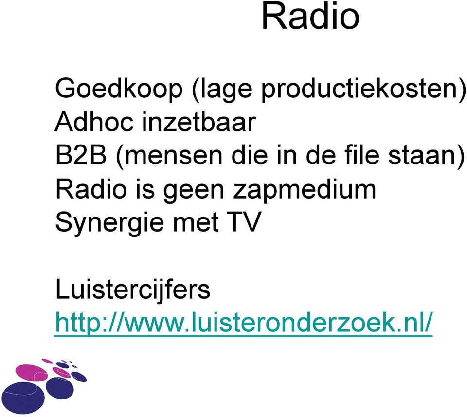 Radio is geen zapmedium Synergie met TV