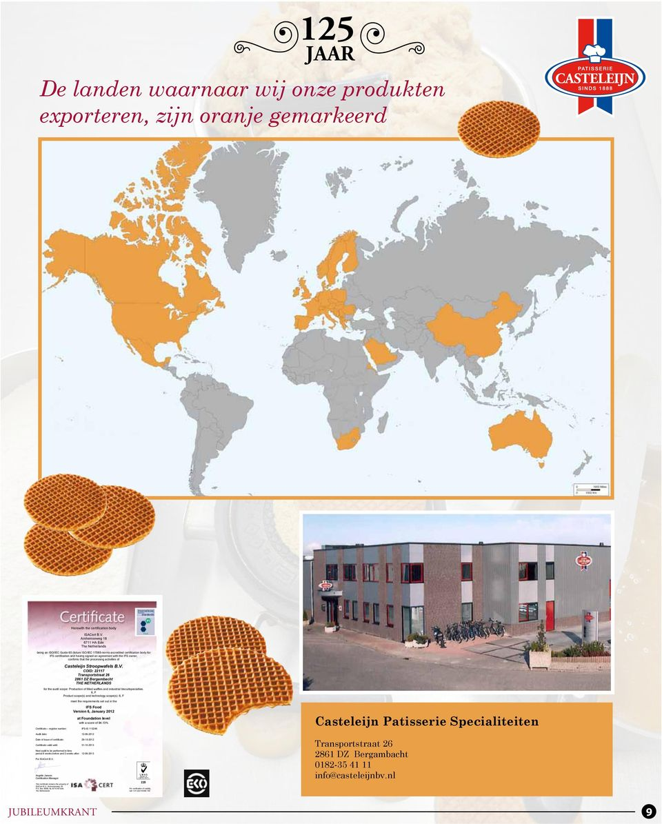 confirms that the processing activities of Casteleijn Stroopwafels B.V.