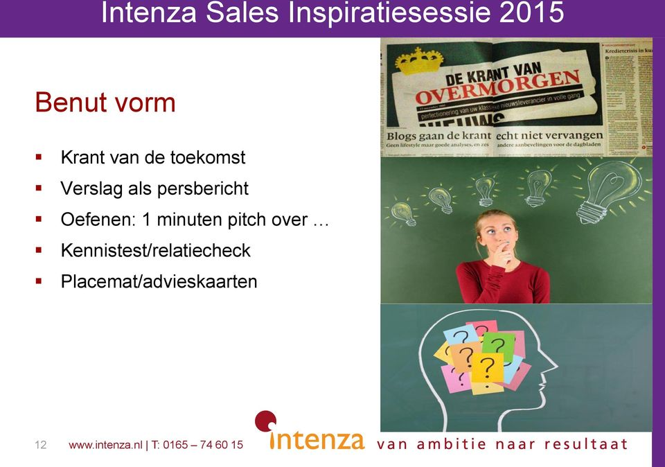1 minuten pitch over
