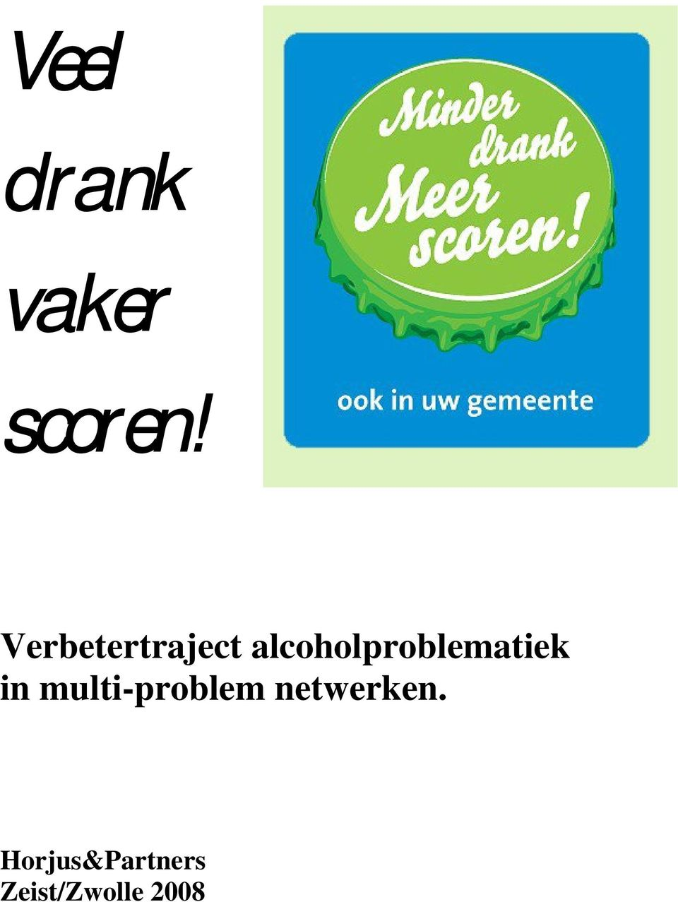alcoholproblematiek in