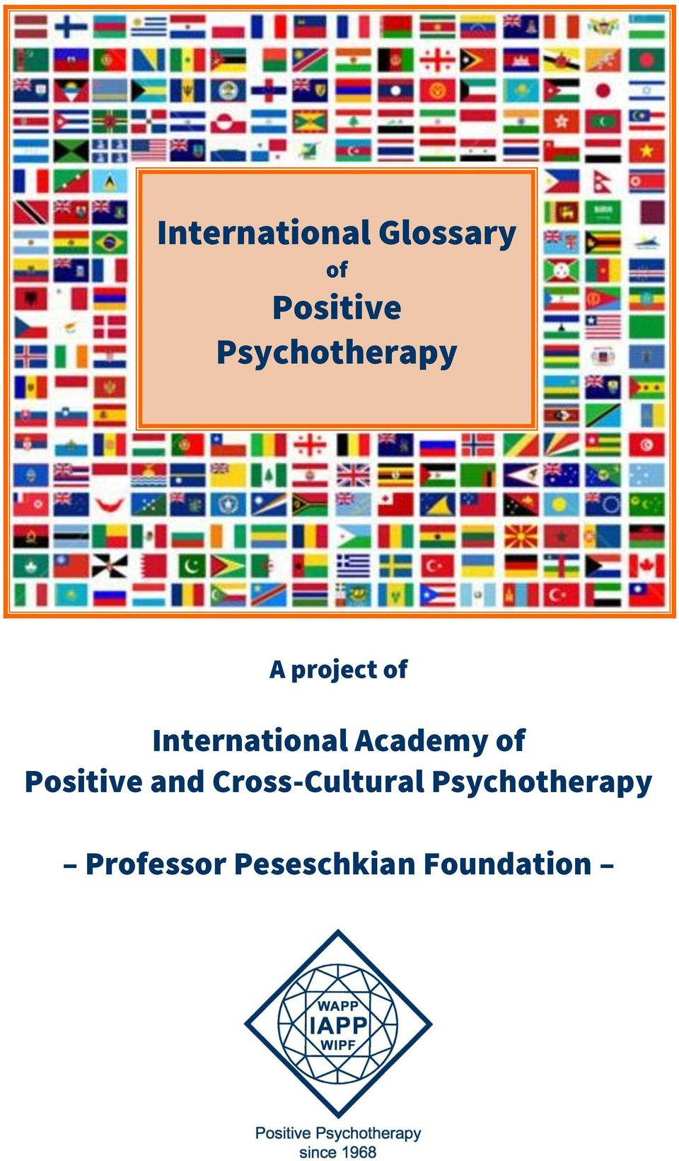 and Cross-Cultural Psychotherapy Professor Peseschkian