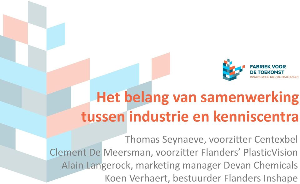 voorzitter Flanders PlasticVision Alain Langerock, marketing