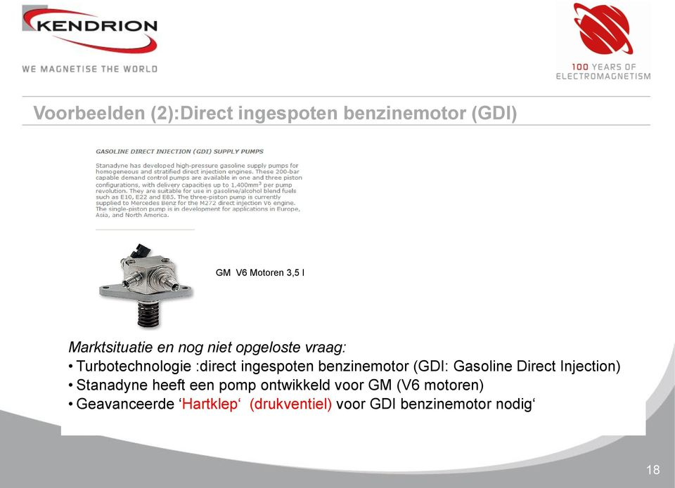 benzinemotor (GDI: Gasoline Direct Injection) Stanadyne heeft een pomp