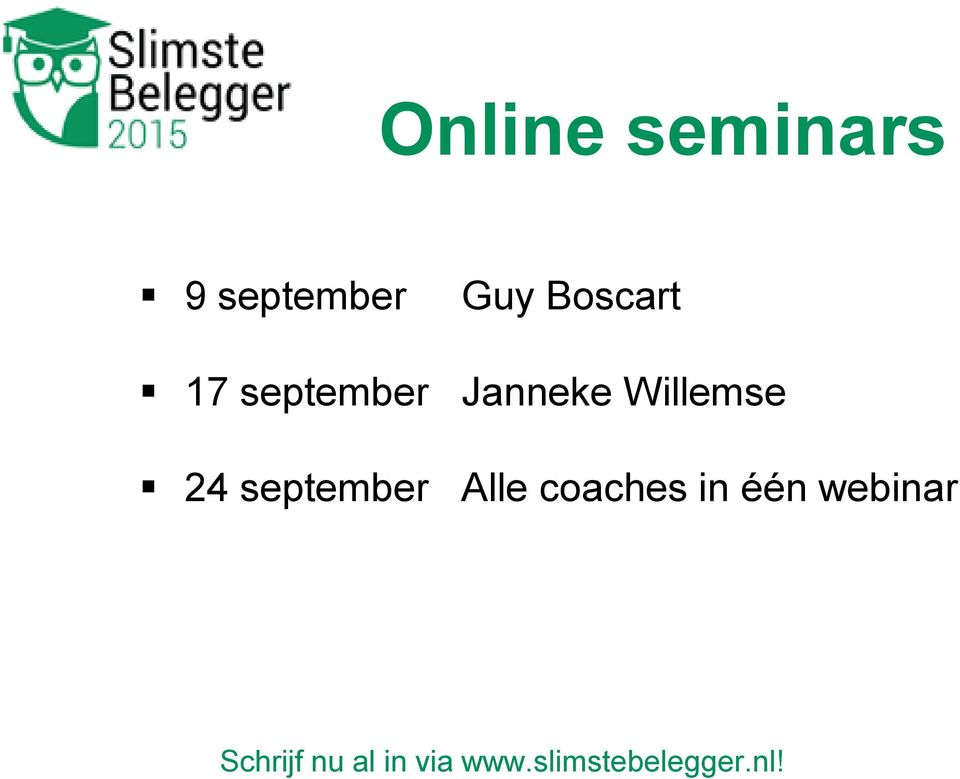 Janneke Willemse Alle coaches in één